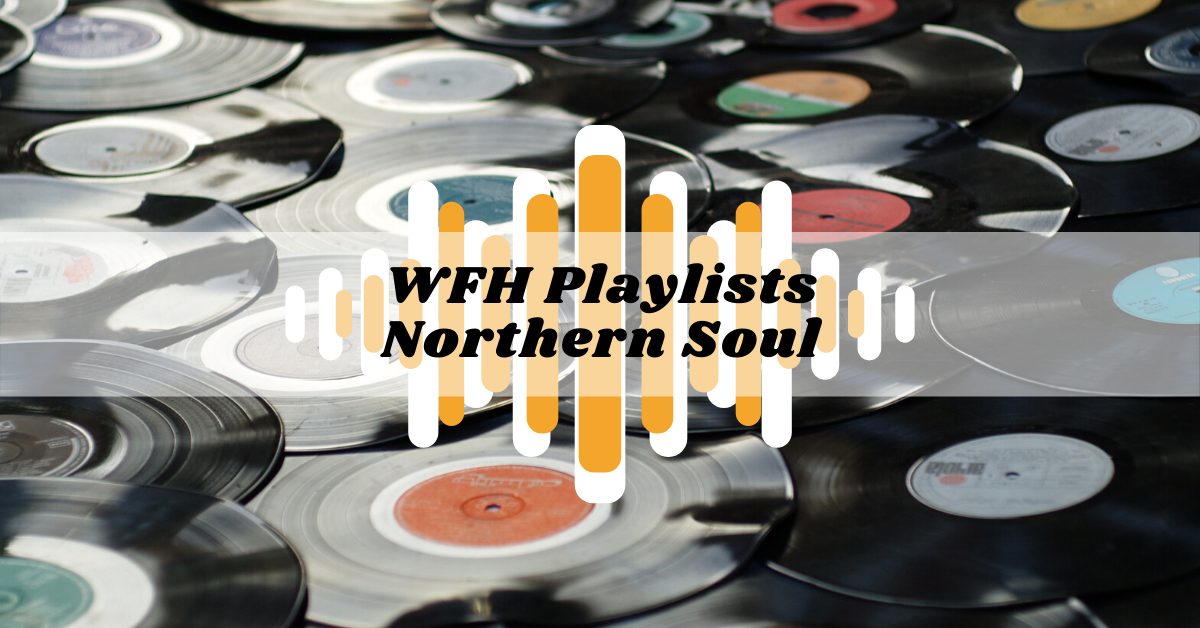 Northern Soul Classics Playlist #3