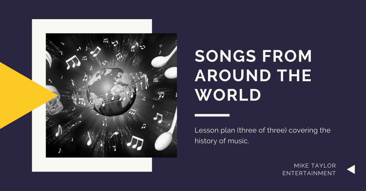 Lesson 3: Songs from around the world!